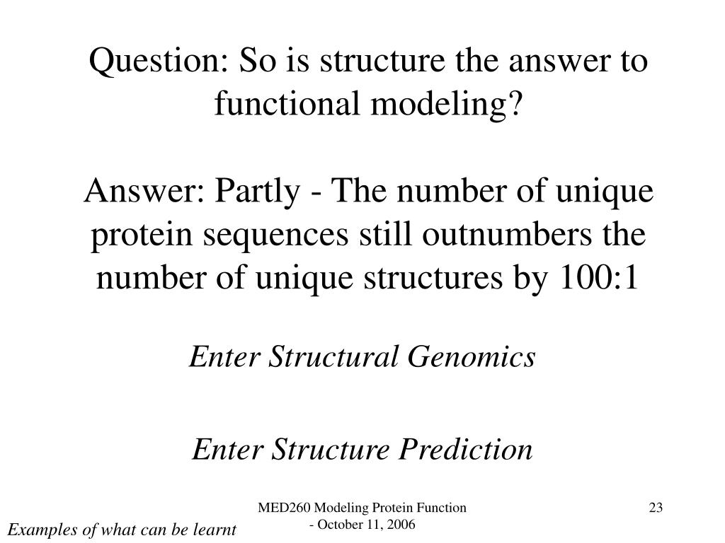 Question: So is structure the answer to functional modeling?