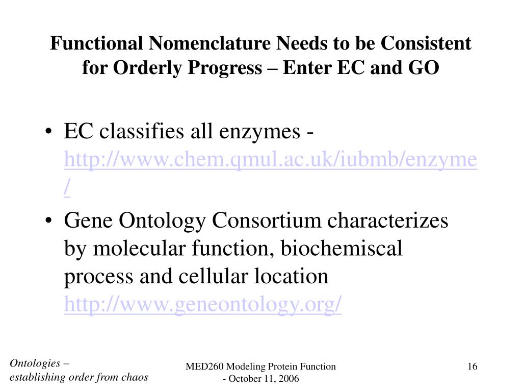 Functional Nomenclature Needs to be Consistent for Orderly Progress – Enter EC and GO