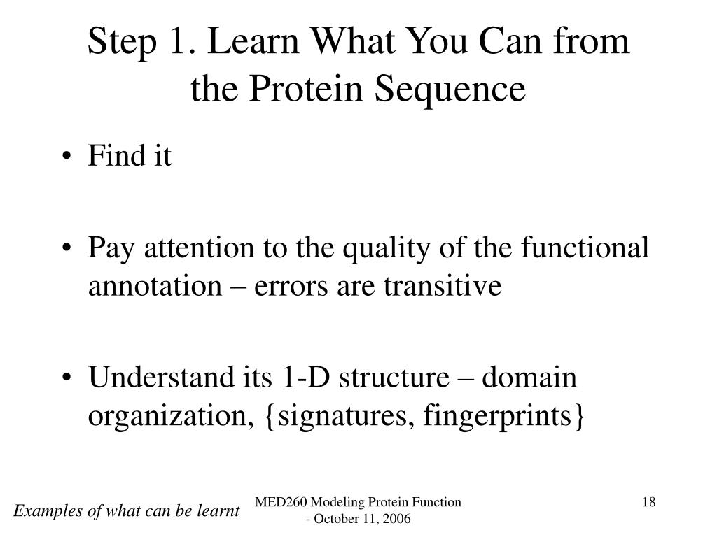 Step 1. Learn What You Can from the Protein Sequence