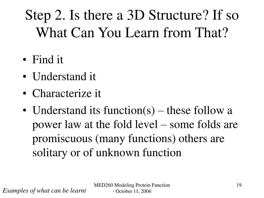 Step 2. Is there a 3D Structure? If so What Can You Learn from That?