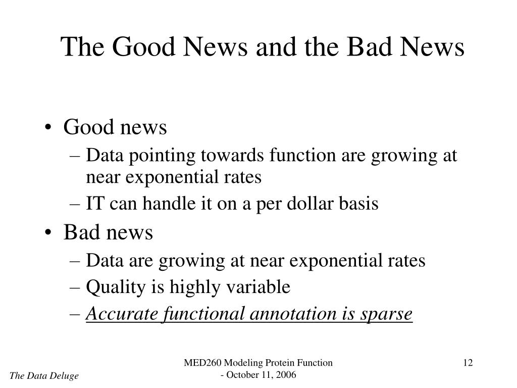 The Good News and the Bad News
