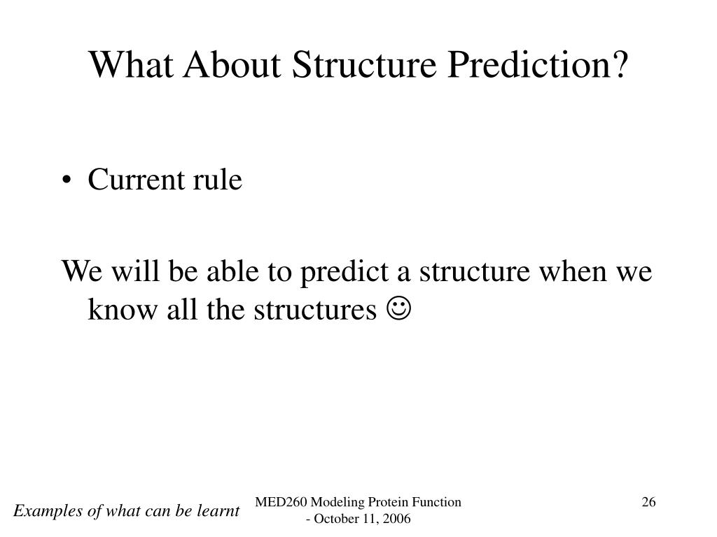 What About Structure Prediction?