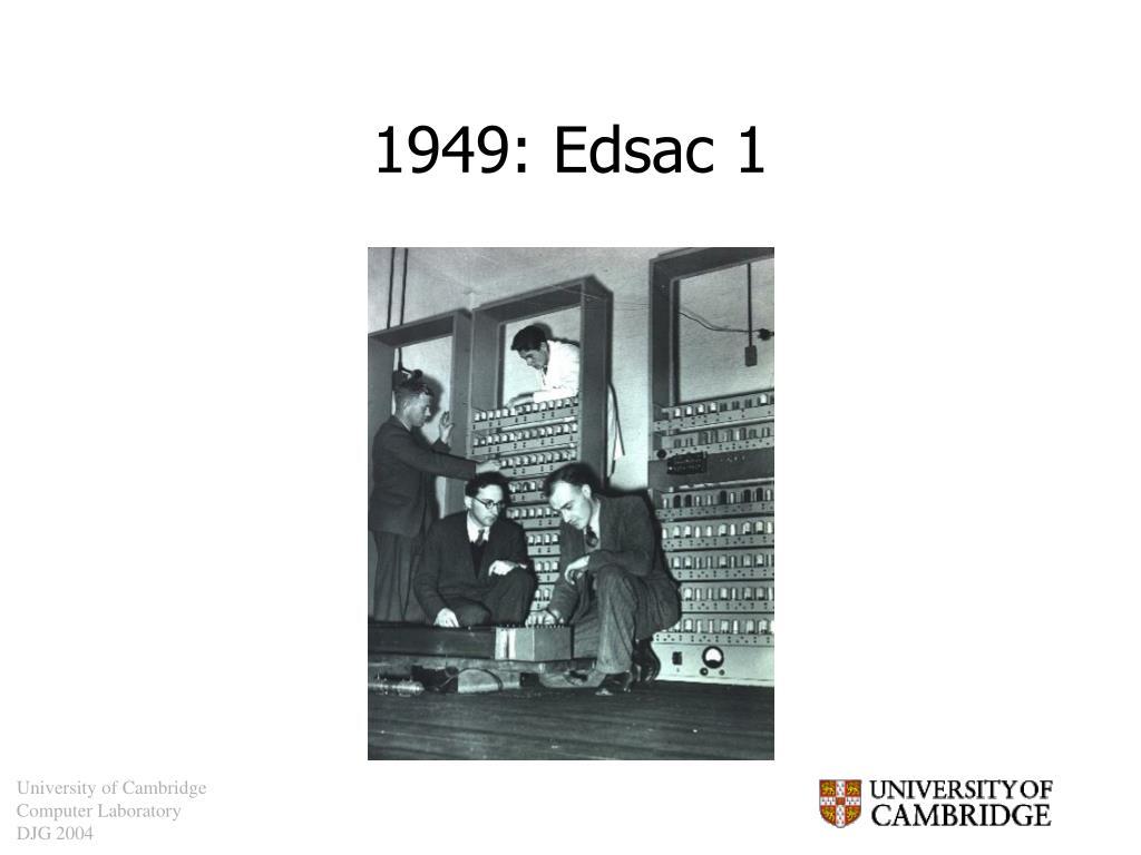 1949: Edsac 1