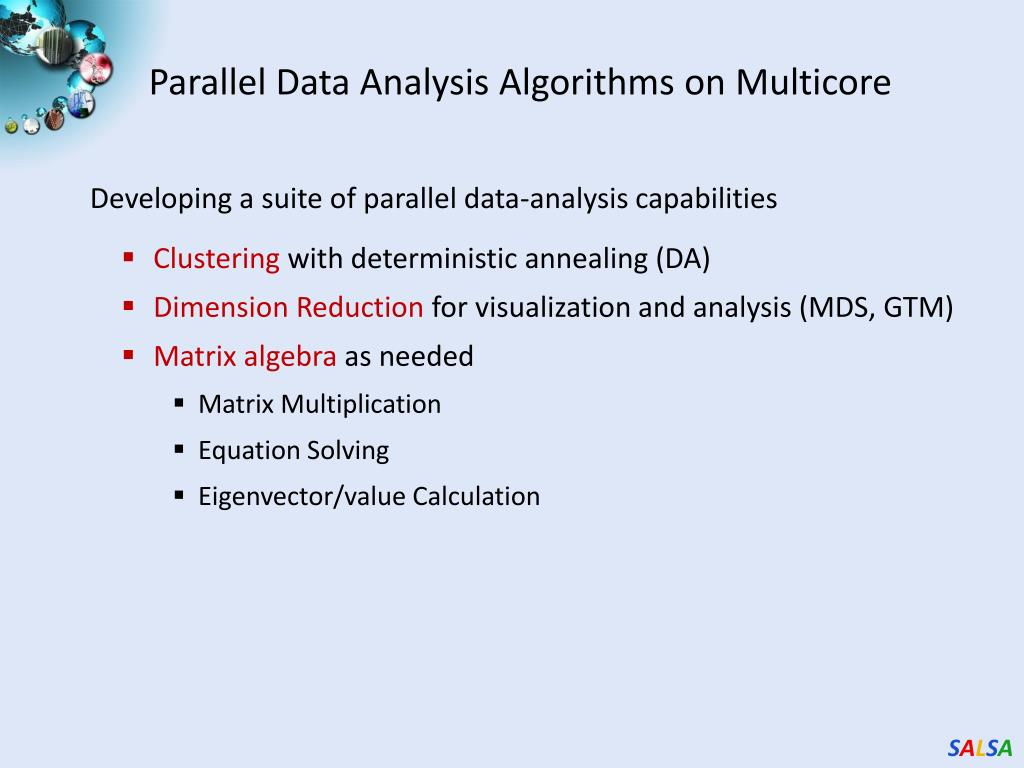 Parallel Data Analysis Algorithms on Multicore