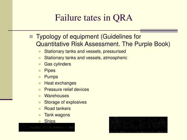 Failure tates in QRA