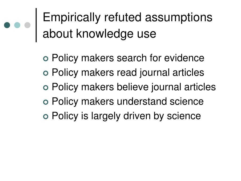 Empirically refuted assumptions about knowledge use