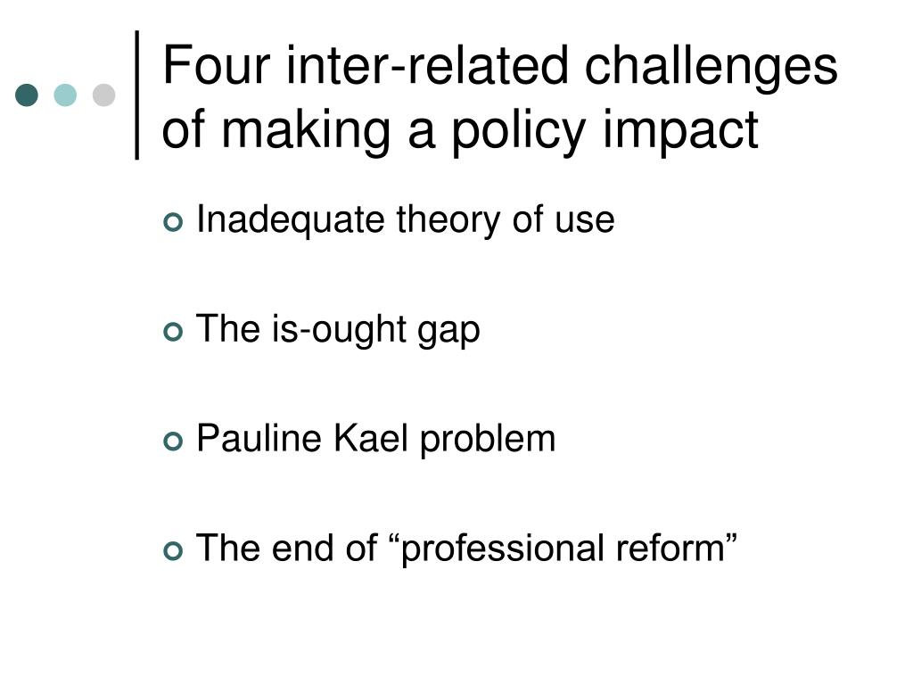 Four inter-related challenges of making a policy impact