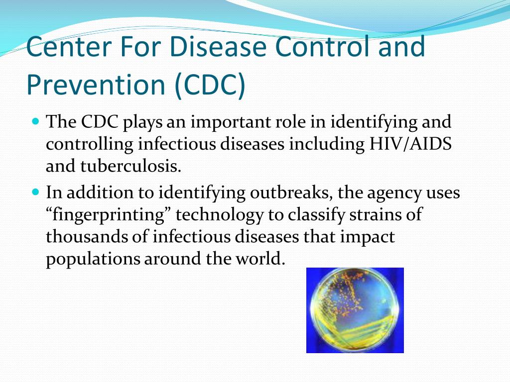 Center For Disease Control and Prevention (CDC)