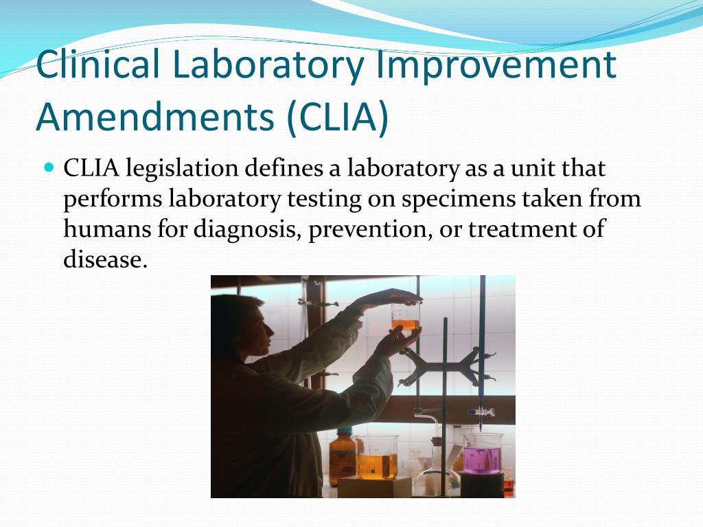Clinical Laboratory Improvement Amendments (CLIA)