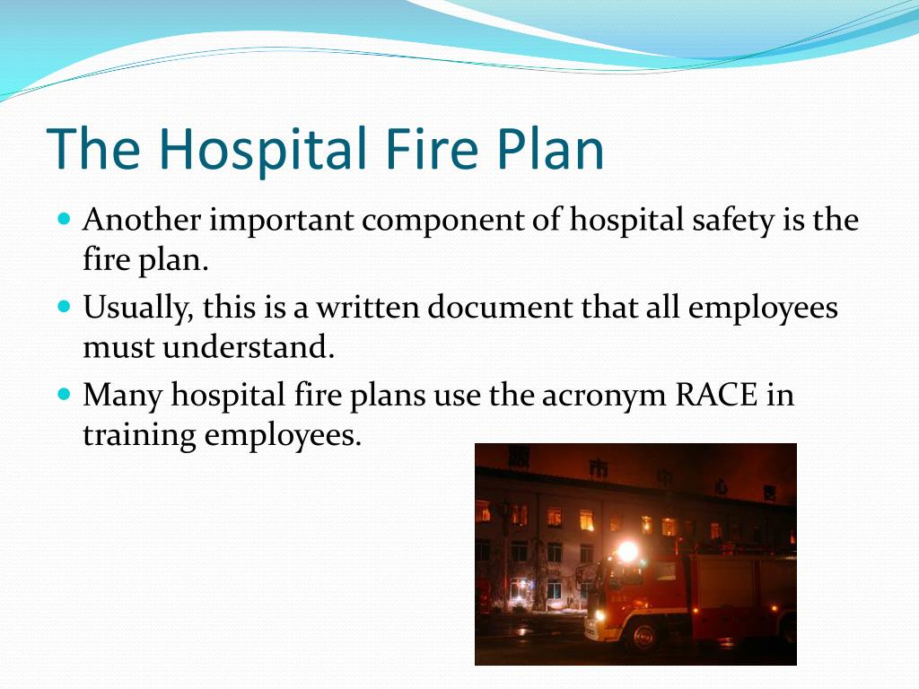 The Hospital Fire Plan