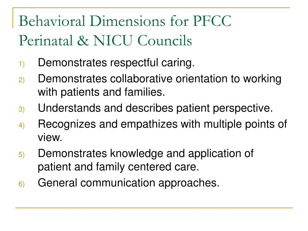 Behavioral Dimensions for PFCC  Perinatal & NICU Councils