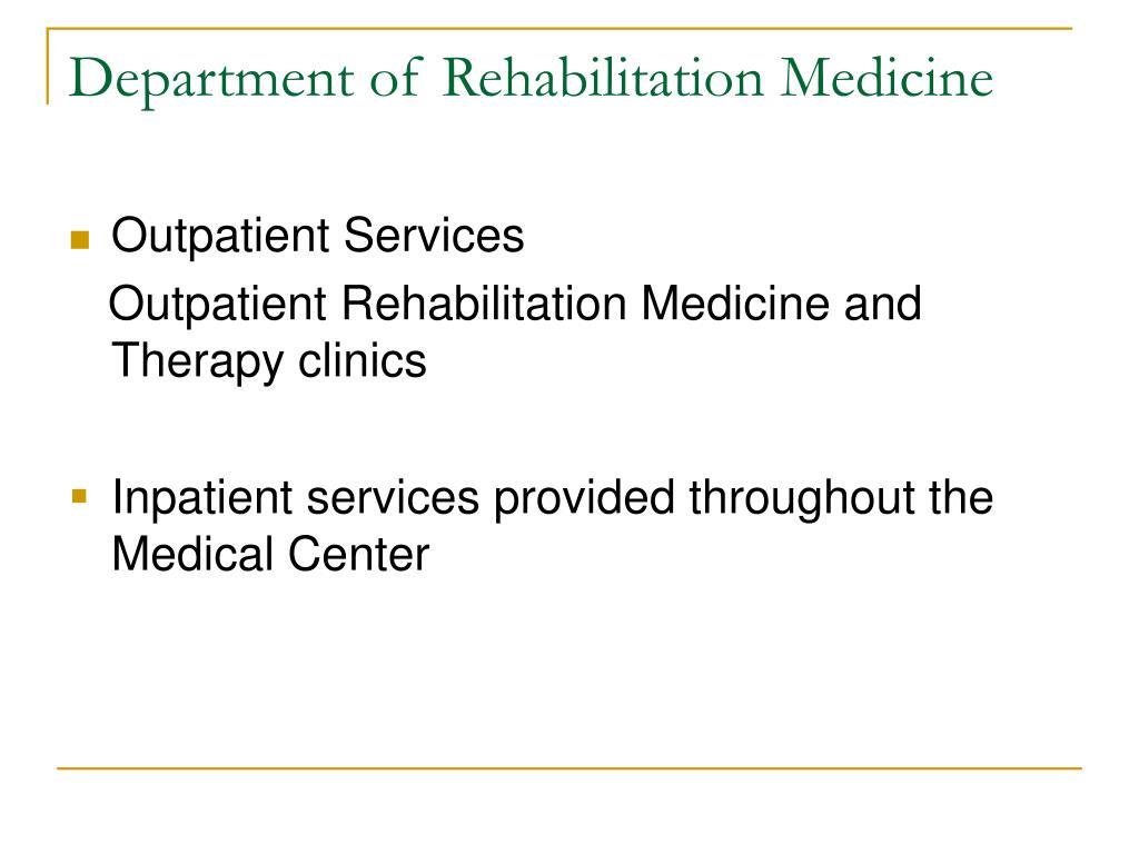 Department of Rehabilitation Medicine