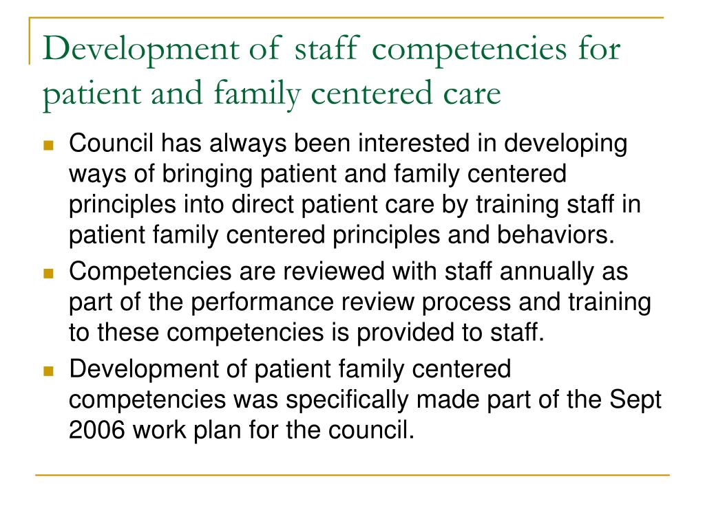 Development of staff competencies for patient and family centered care