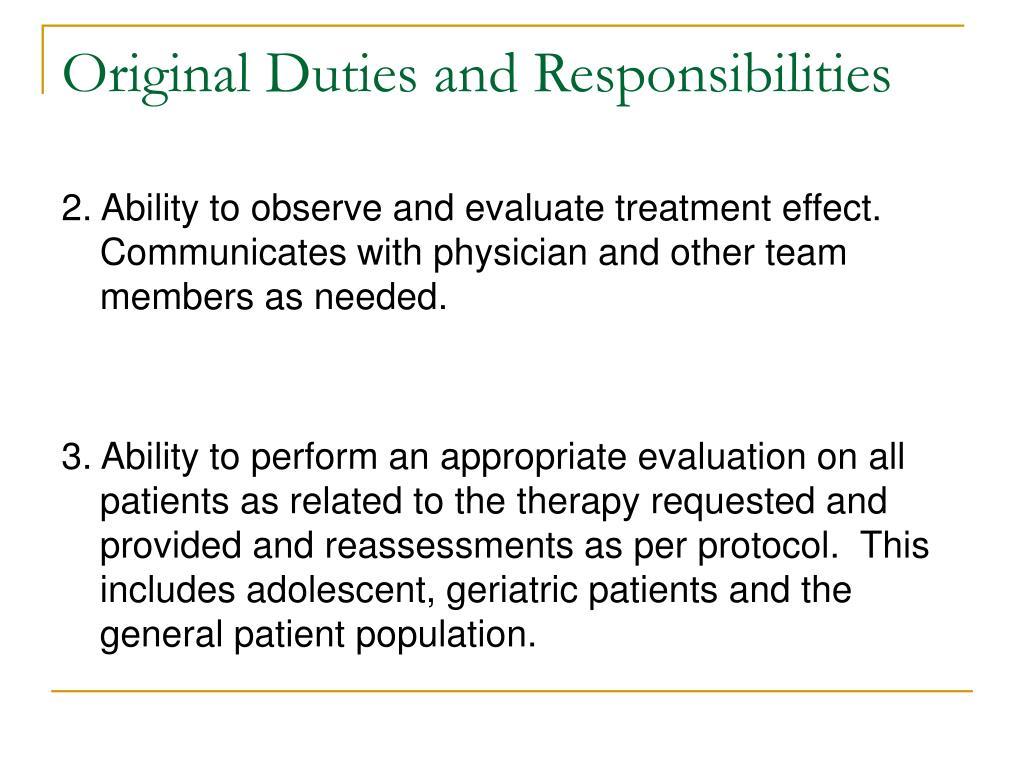 Original Duties and Responsibilities