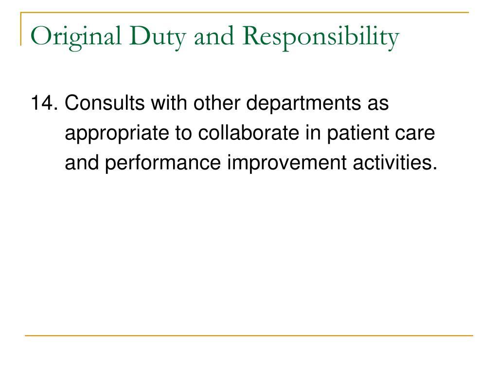 Original Duty and Responsibility