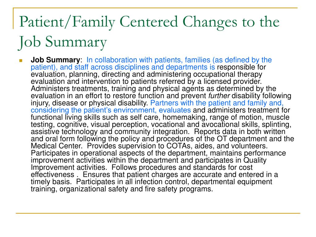 Patient/Family Centered Changes to the Job Summary