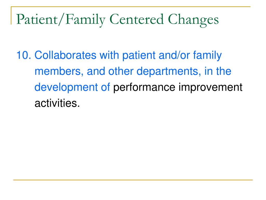 Patient/Family Centered Changes