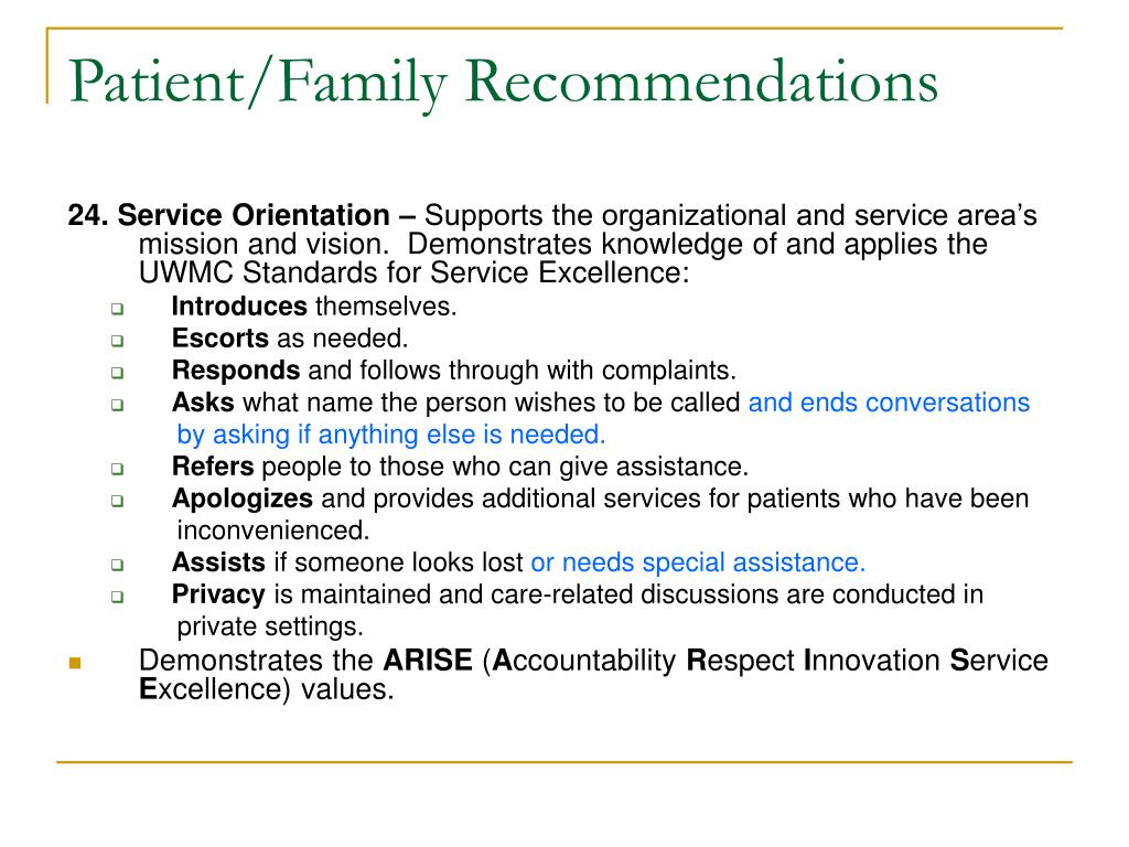 Patient/Family Recommendations