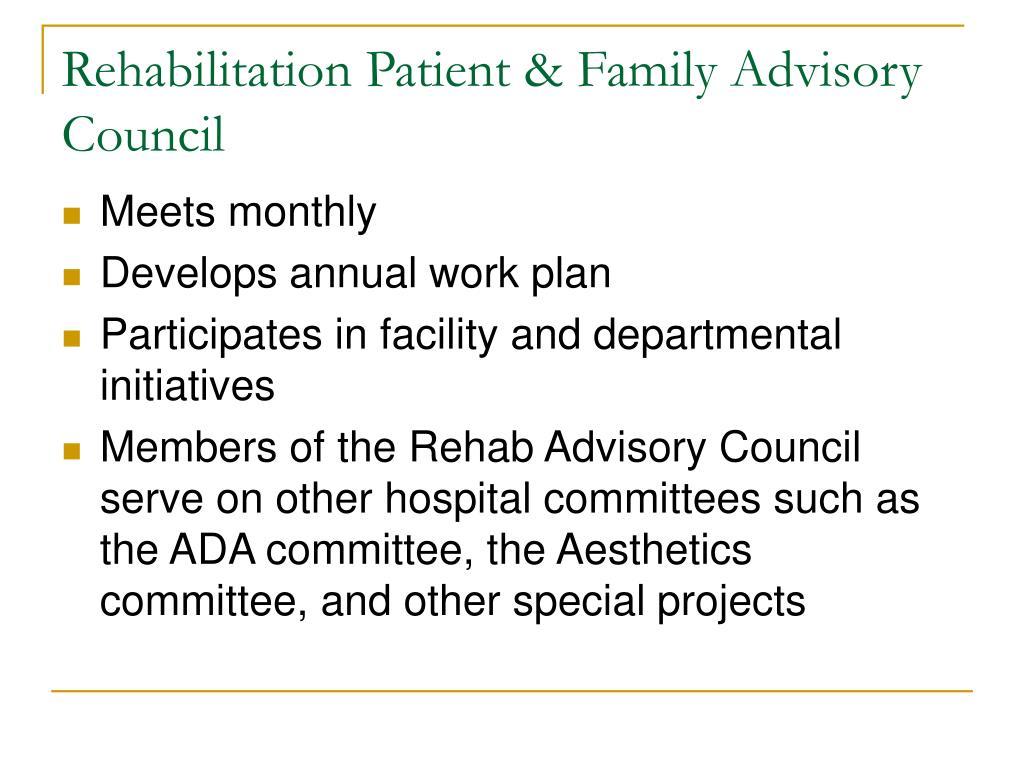 Rehabilitation Patient & Family Advisory Council