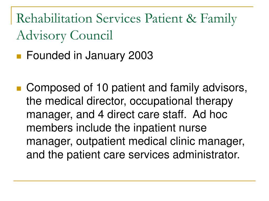 Rehabilitation Services Patient & Family Advisory Council