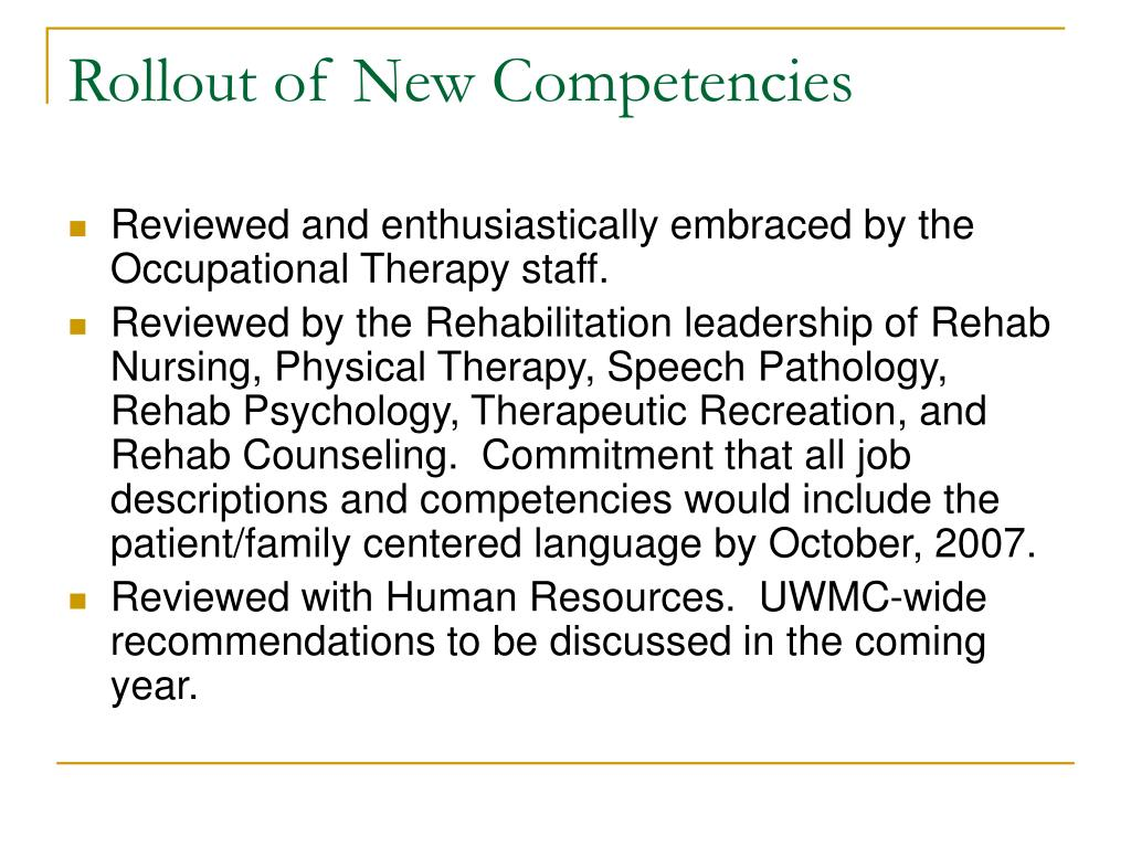 Rollout of New Competencies