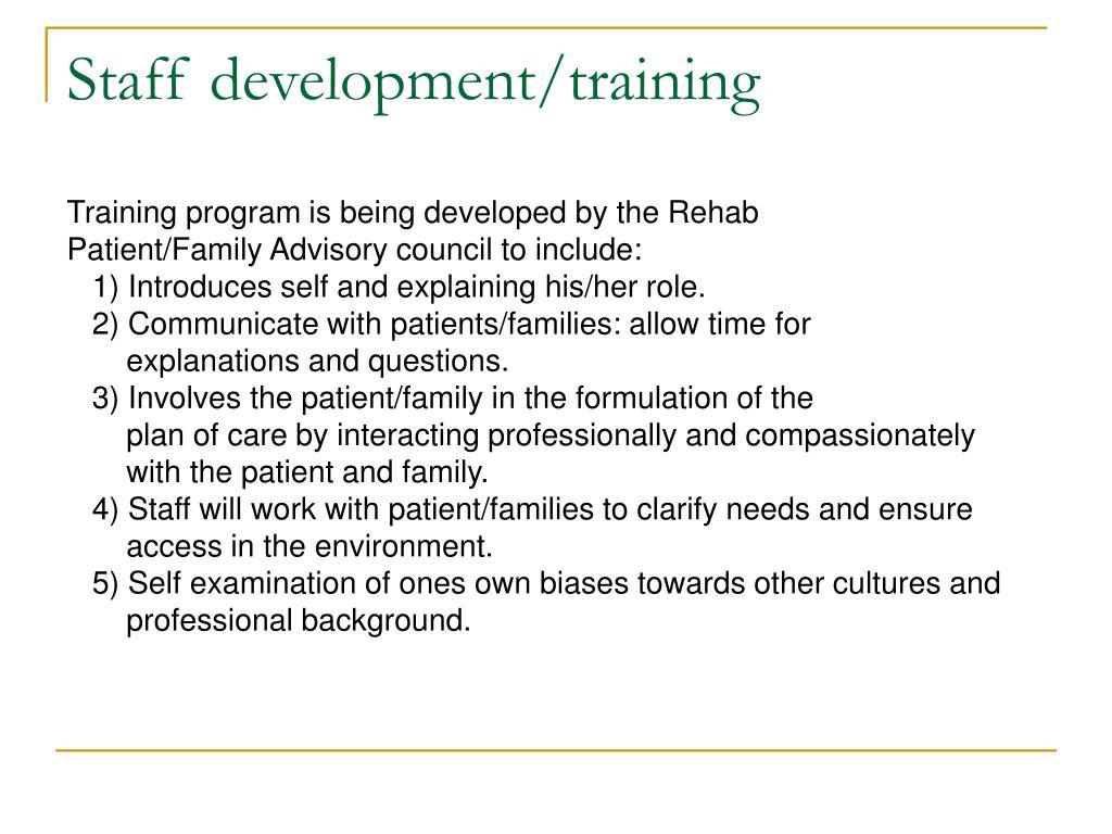 Staff development/training