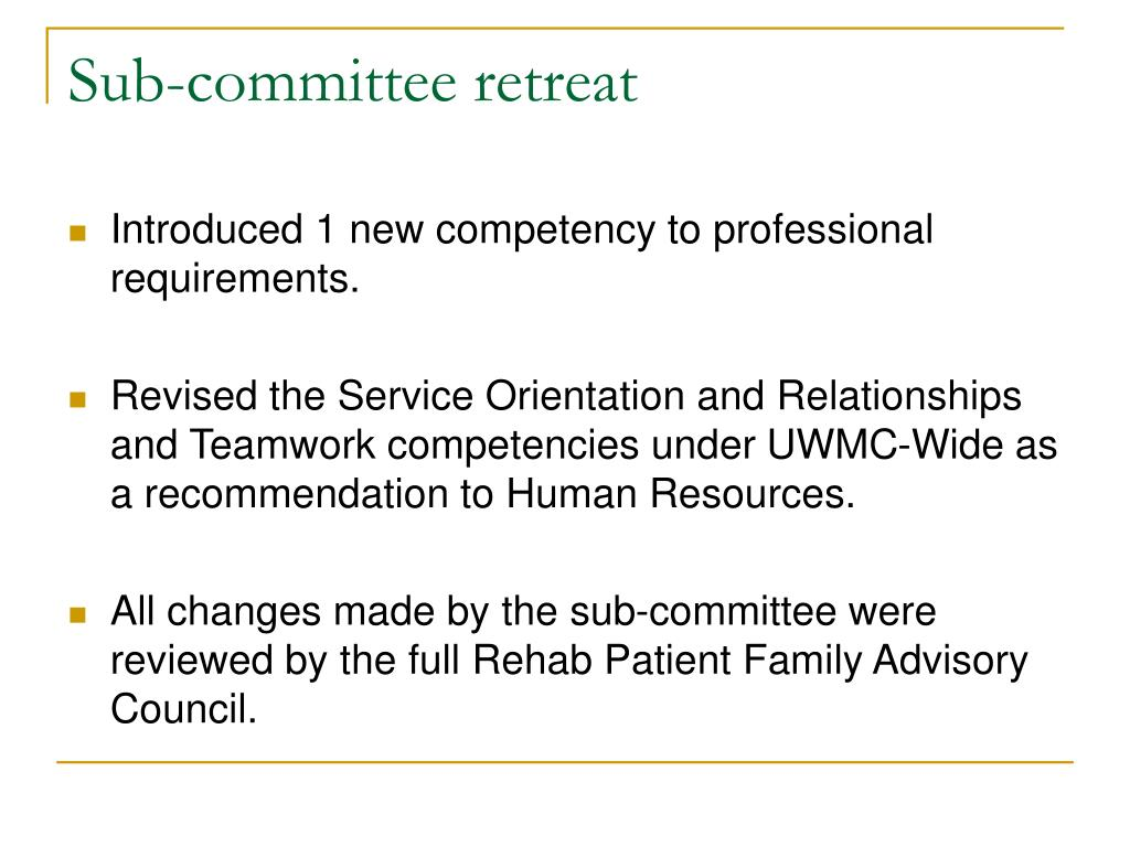 Sub-committee retreat