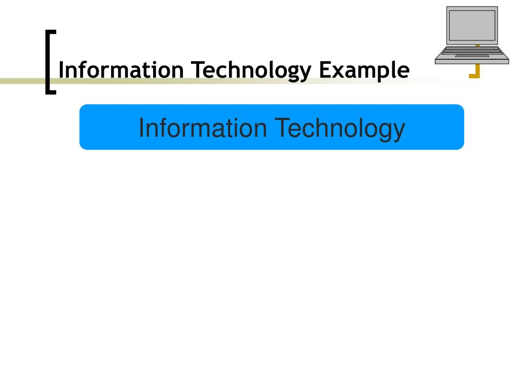 Information Technology Example