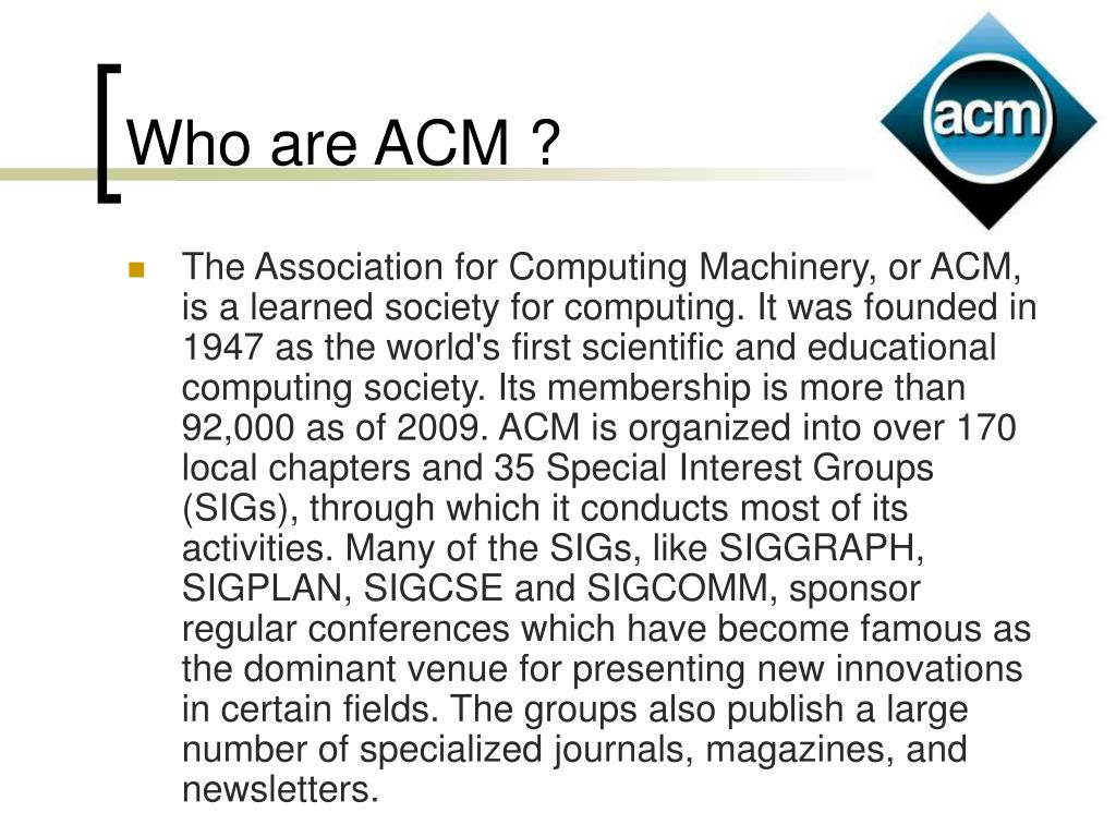 Who are ACM ?