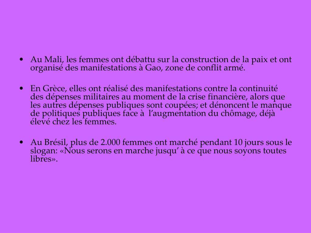 Au Mali, les femmes ont débattu sur la construction de la paix et ont organisé des manifestations à Gao, zone de conflit armé.