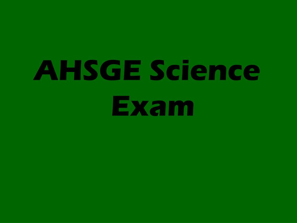 AHSGE Science Exam