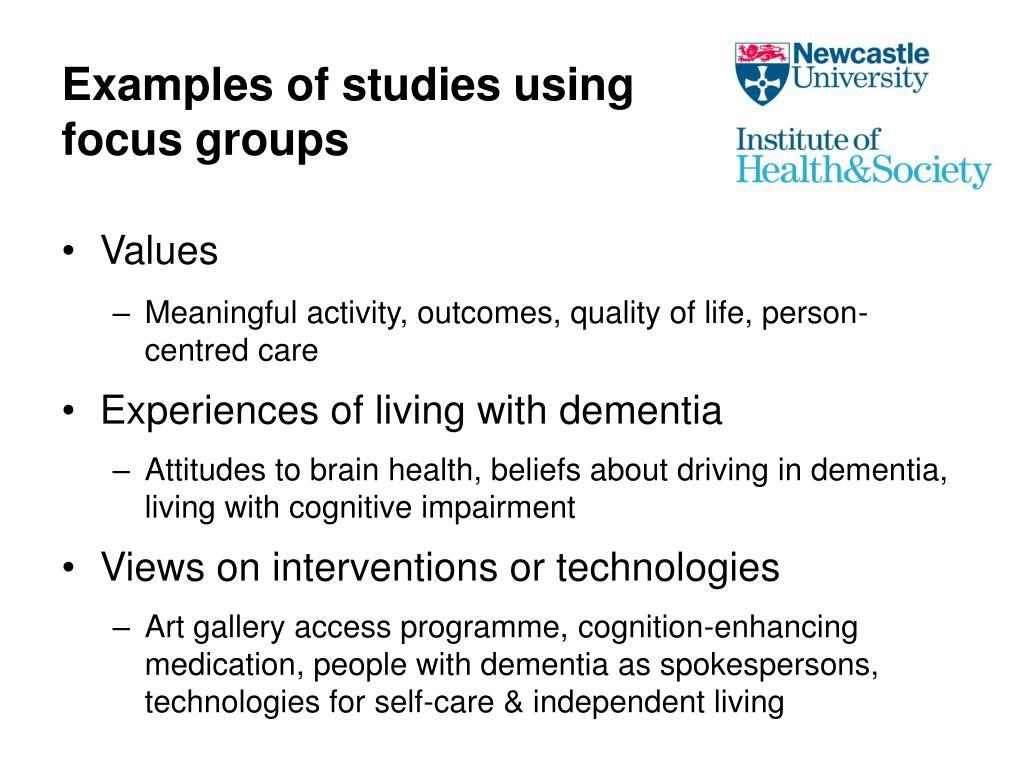 Examples of studies using focus groups