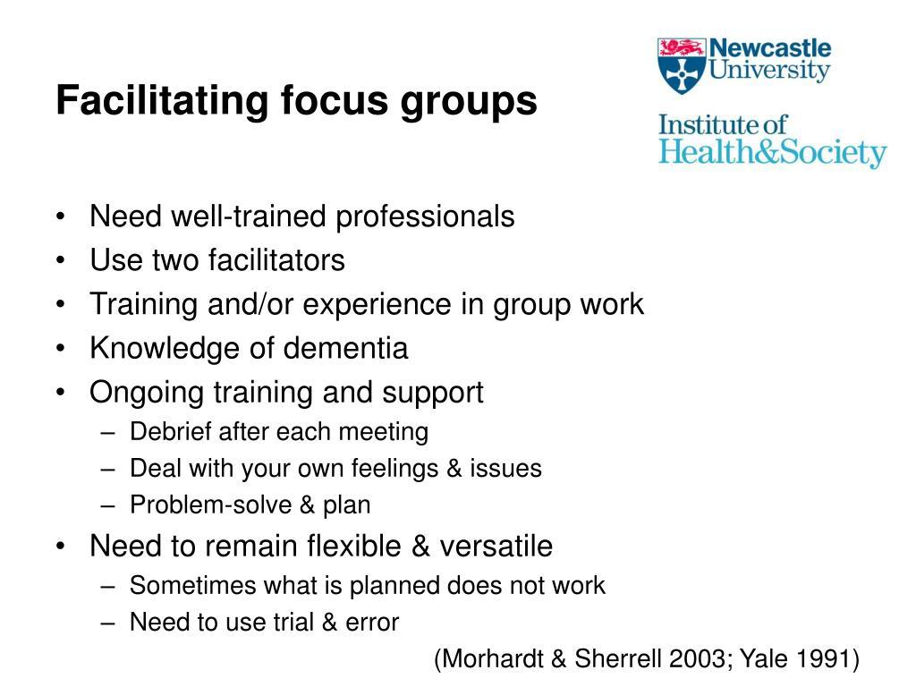 Facilitating focus groups