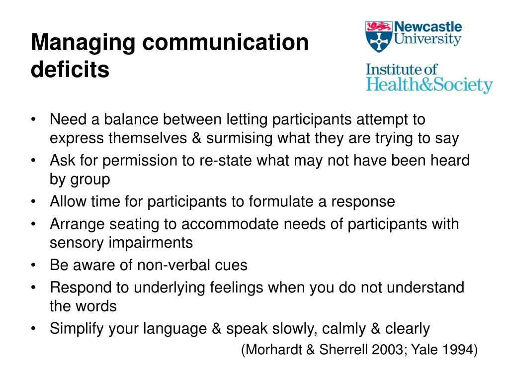 Managing communication deficits