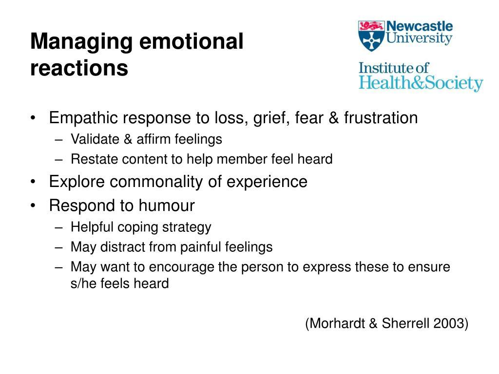Managing emotional reactions