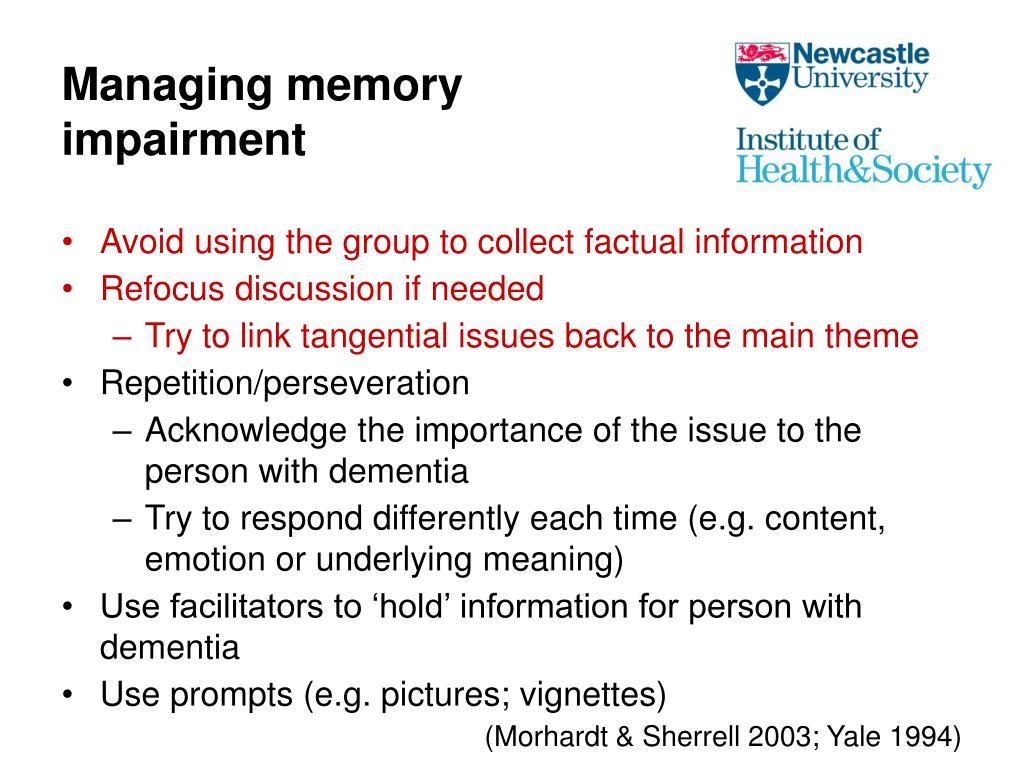 Managing memory impairment