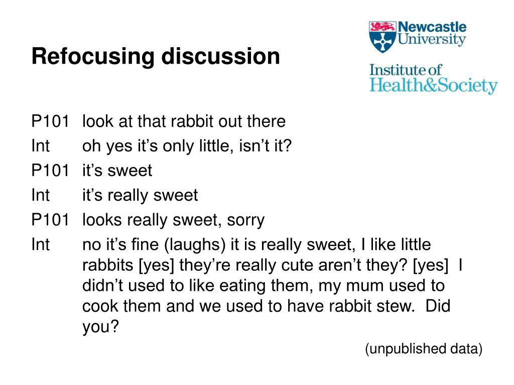 Refocusing discussion