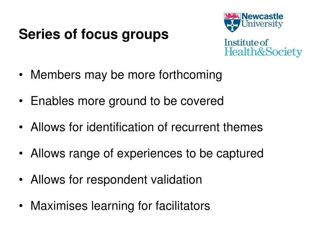 Series of focus groups