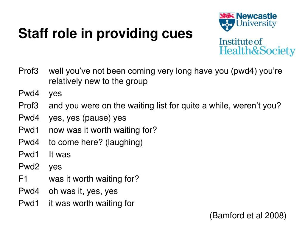 Staff role in providing cues