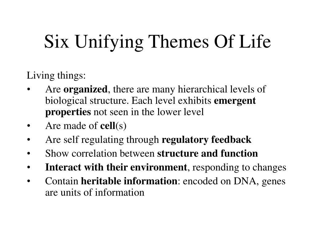 Six Unifying Themes Of Life
