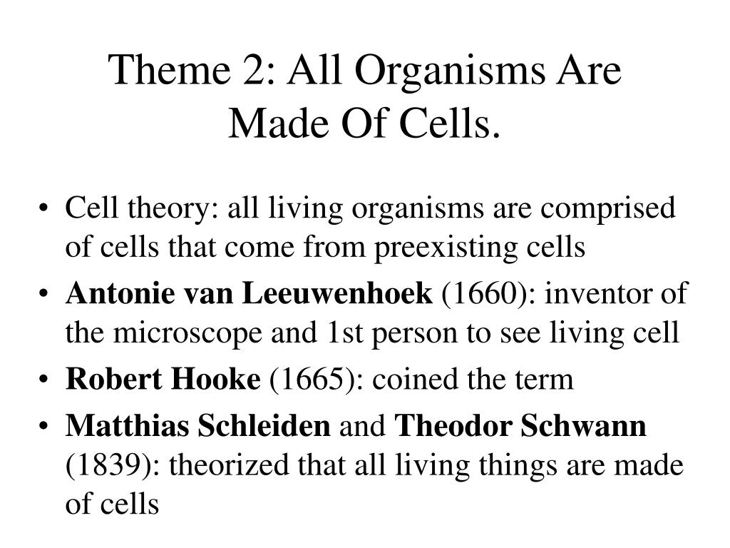Theme 2: All Organisms Are