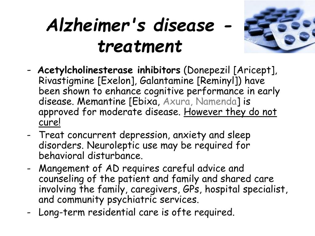 Alzheimer's disease - treatment