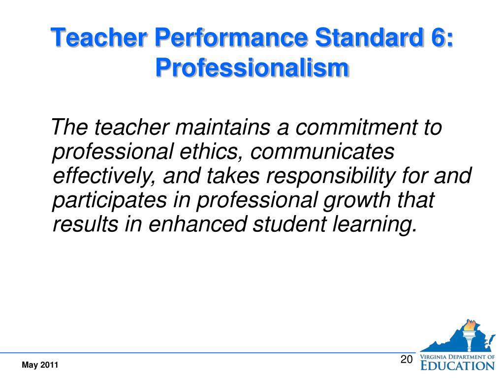 Teacher Performance Standard 6:  Professionalism