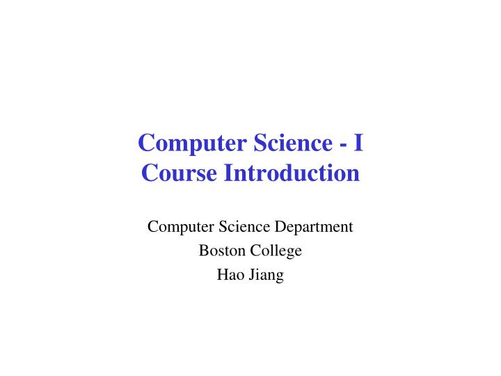 Computer science i course introduction