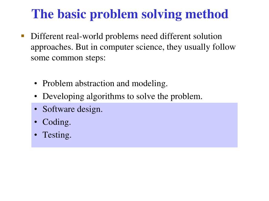 The basic problem solving method