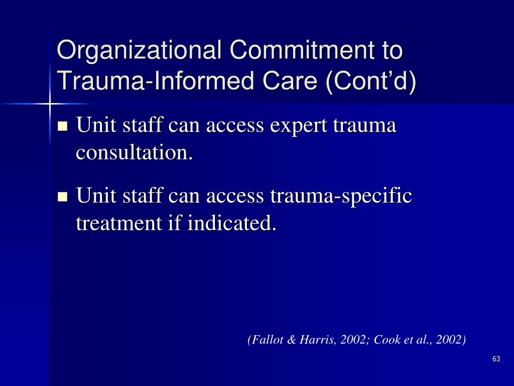 Organizational Commitment to Trauma-Informed Care (Cont'd)