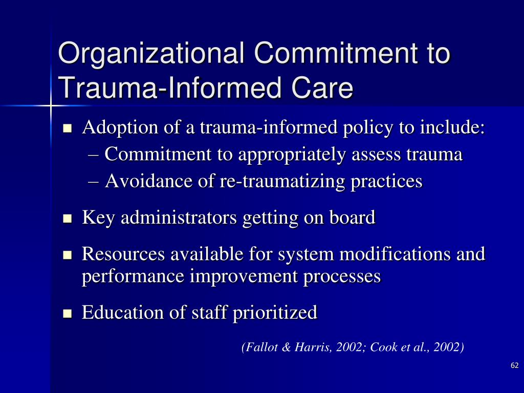 Organizational Commitment to Trauma-Informed Care