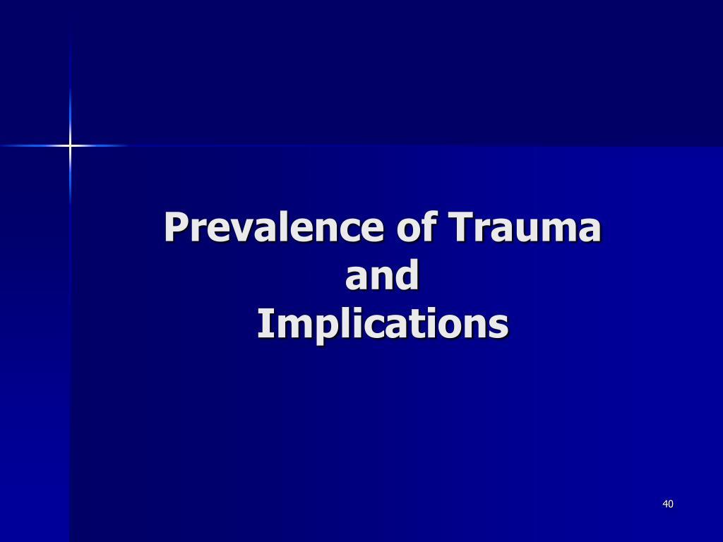 Prevalence of Trauma