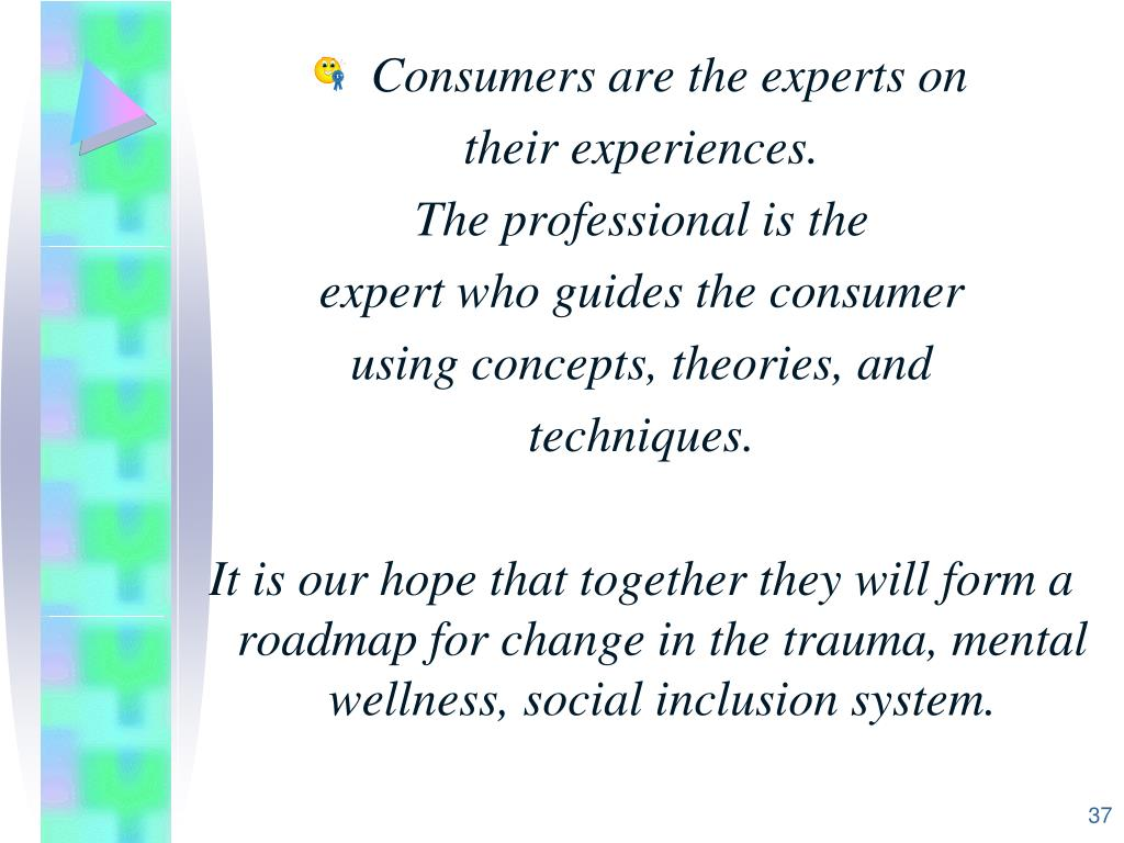 Consumers are the experts on