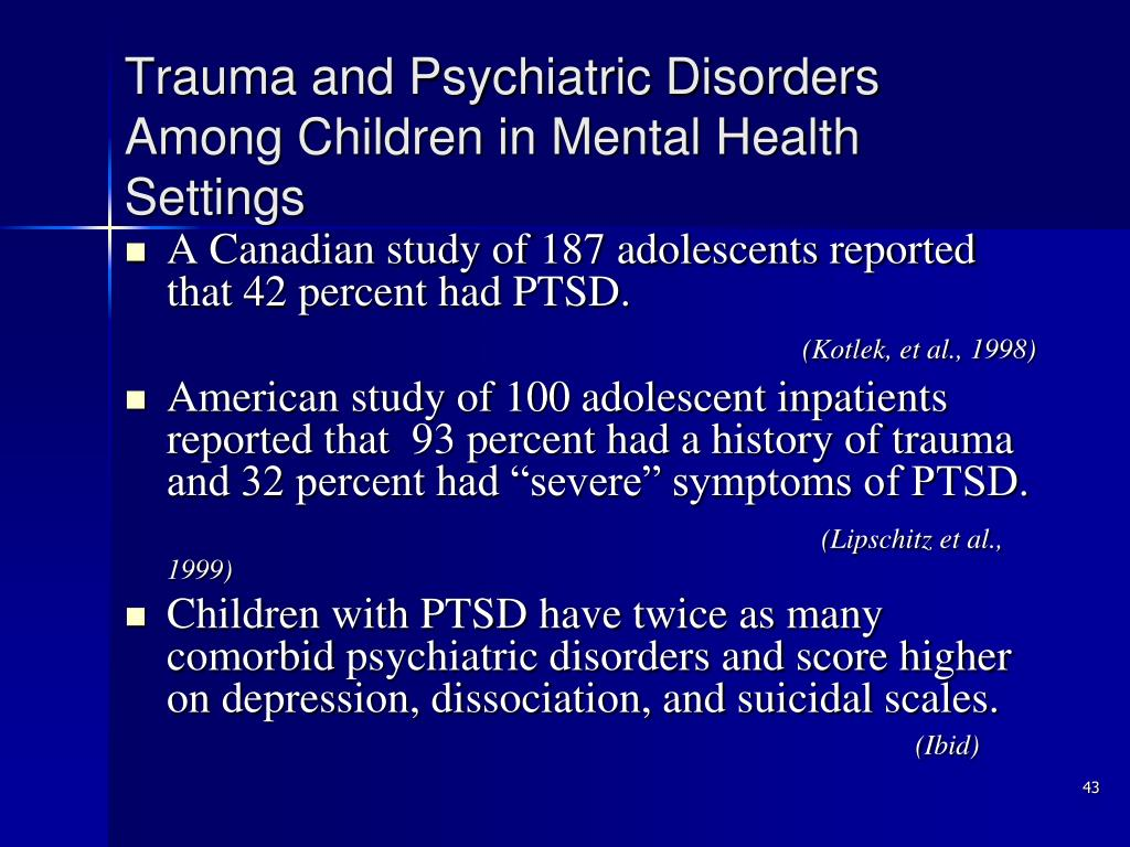 Trauma and Psychiatric Disorders Among Children in Mental Health Settings